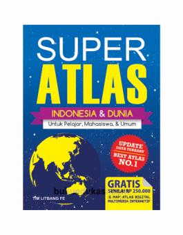 SUPER ATLAS INDONESIA DAN DUNIA