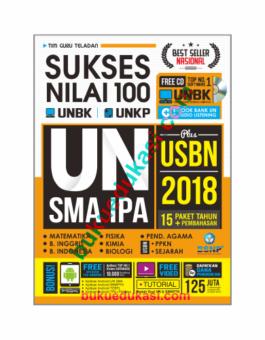 SUKSES NILAI 100 UN SMA IPA 2018