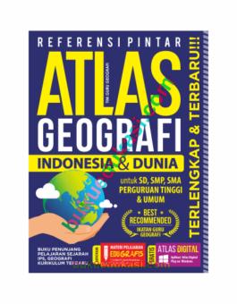 REFERENSI PINTAR ATLAS GEOGRAFI INDONESIA & DUNIA TERLENGKAP & TERBARU