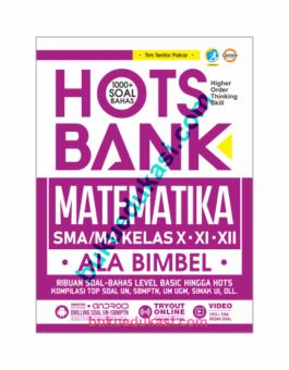 HOTS BANK matematika SMA/MA kelas x-xi-xii : ala bimbel
