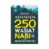 DAHSYATNYA 250 WASIAT NABI