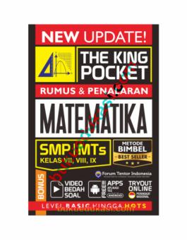 THE KING POCKET RUMUS DAN PENALARAN MATEMATIKA SMP MTS KELAS VII, VIII, IX