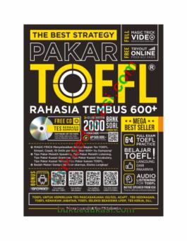 THE BEST STRATEGY PAKAR TOEFL RAHASIA TEMBUS 600+