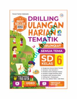 DRILLING ULANGAN HARIAN TEMATIK KELAS 6 SD