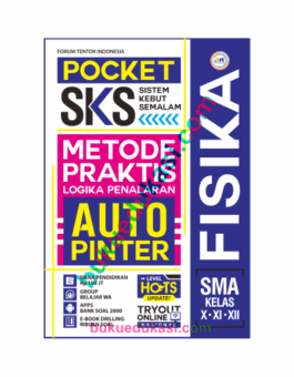 POCKET SKS FISIKA SMA KELAS X, XI, XII
